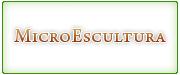 Jose Efrén Zavala Rivera / MicroEscultura | Re-diseño y Desarrollo de nuevo sitio web